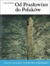 Od Prasłowian do Polaków - Jerzy Strzelczyk