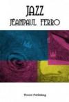 Jazz - Jeanpaul Ferro