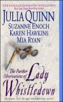 The Further Observations of Lady Whistledown - Karen Hawkins, Suzanne Enoch, Mia Ryan, Julia Quinn