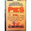 Blue-Ribbon Pies: 75 of the Most Mouthwatering, Award-Winning Recipes from America's State, .... - Maria Polushkin Robbins