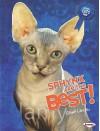 Sphynx Are the Best! - Elaine Landau