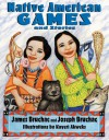 Native American Games and Stories - Joseph Bruchac, James Bruchac, Kayeri Akweks