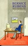 Autobiopsy - Bernice Rubens