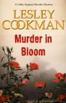 Murder In Bloom - Lesley Cookman