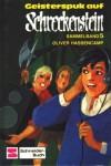 Geisterspuk auf Schreckenstein - Oliver Hassencamp