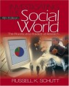 Investigating the Social World: The Process and Practice of Research, Fourth Edition - Russell K. Schutt