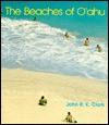 The Beaches of O'ahu - John R. K. Clark
