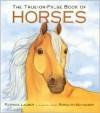 True-Or-False Book of Horses - Patricia Lauber