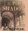 The Poe Shadow - Matthew Pearl, Erik Singer