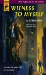 Witness to Myself - Seymour Shubin