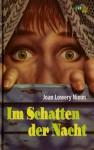 Im Schatten der Nacht - Joan Lowery Nixon, Albert Baier