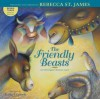The Friendly Beasts: An Old English Christmas Carol - Rebecca St. James, Anna Vojtech