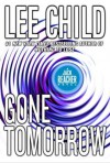 Gone Tomorrow - Lee Child, Dick Hill