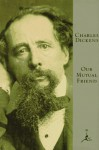 Our Mutual Friend (Modern Library) - Charles Dickens