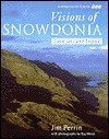 Visions of Snowdonia - Jim Perrin, Anthony Hopkins, Ray Wood