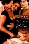 Glutton for Pleasure - Alisha Rai