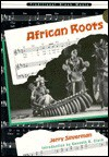 African Roots - Jerry Silverman
