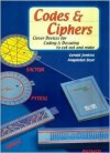 Codes & Ciphers: Clever Devices for Coding & Decoding to Cut Out and Make - Gerald Jenkins, Magadalene Bear