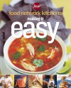 Making It Easy (Food Network Kitchens) - Meredith Books