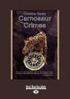 Carnosaur Crimes (Easyread Large Edition) - Christine Gentry