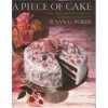 A Piece of Cake - Susan G. Purdy