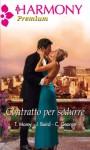 Contratto per sedurre (Italian Edition) - Trish Morey, Jacqueline Baird, Catherine George