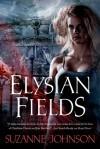 Elysian Fields - Suzanne Johnson