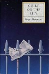 Guilt on the Lily - Roger Ormerod
