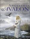 Marion Zimmer Bradley's Ancestors of Avalon - Diana L. Paxson, Rosalyn Landor