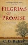 Pilgrims of Promise - C.D. Baker