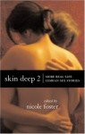 Skin Deep 2: More Real-Life Lesbian Sex Stories - Nicole Foster