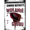 Wołanie grobu - Simon Beckett, Maciej Nowak-Kreyer