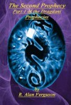 The Second Prophecy (Part 1 of the Dragdani Prophecies) - R. Alan Ferguson