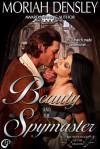 Beauty and the Spymaster - Moriah Densley