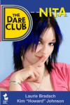 The Dare Club: Nita - Kim Howard Johnson, Laurie Bradach