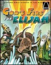 God's Fire for Elijah - Arch Books - Arch Books
