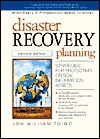 Disaster Recovery Planning: Strategies For Protecting Critical Information - Jon William Toigo