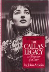 The Callas Legacy - John Ardoin