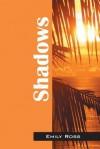 Shadows - Emily Ross