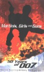 Martinis, Girls and Guns - Martin &. Morecombe Sterling, Gary Morecambe