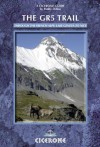 The GR5 Trail: Through the French Alps: Lake Geneva to Nice (Cicerone Guides) - Paddy Dillon