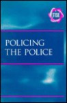 Policing the Police (At Issue) - Paul A. Winters