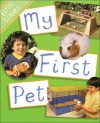 My First Pet - Chris Fairclough, Rebecca Hunter.