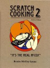 Scratch Cooking 2: It's the Real McCoy - Benita Mccoy Lyons