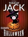 Tomcat Jack Celebrates Halloween - MissMiezzi