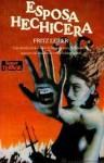 Esposa hechicera - Fritz Leiber