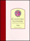 Country Flowers Photograph Album - Friedman-Fairfax Publishing