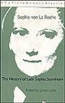 Sophie Von La Roche: 'The History of Lady Sophia Sternheim' - Sophie von La Roche, James Lynn