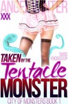 Taken by the Tentacle Monster (BBW BDSM Tentacle First Time Pregnancy Erotic Romance) (City of Monsters Book 1) - Angel Winter