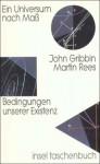 Ein Universum nach Maß: Bedingungen unserer Existenz (insel taschenbuch) - John Gribbin, Martin Rees, Anita Ehlers